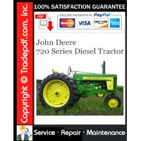 John Deere 720 Series Diesel Tractor Service Repair Manual Download
